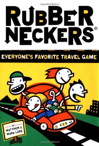 Rubberneckers: Everyone's Favorite Travel Game (Rubberneckers, RUBB)
